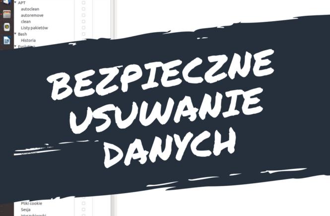 BleachBit, bezpieczne usuwanie danych